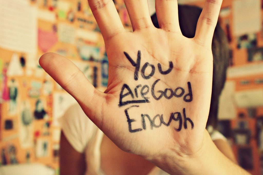 If You Think You are Not Good Enough
